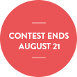 Contest Ends August 24